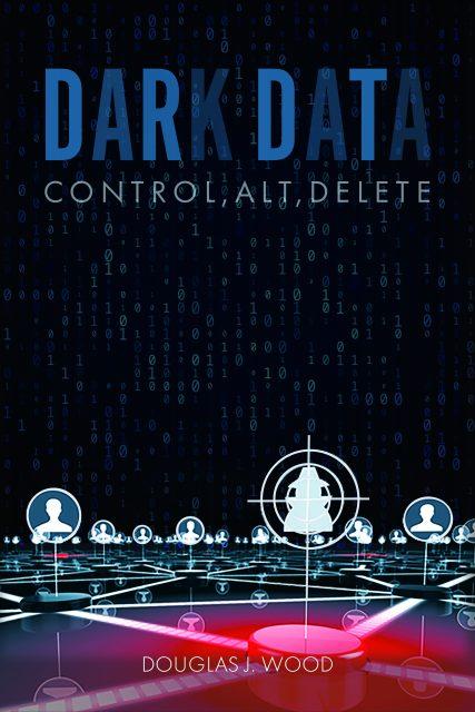 Dark Data: Control, Alt, Delete